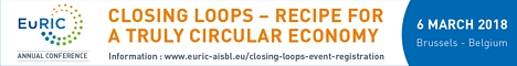 "EuRIC Conference ""Closing Loops – Recipe for a truly circular economy"""